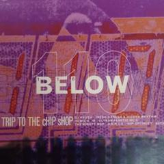 """Thumbnail of """"110 Below - Trip To The Chip Shop 2"""""""