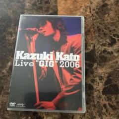 """Thumbnail of """"加藤和樹/Kazuki Kato Live\""""GIG\""""2006 DVD"""""""