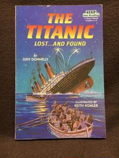 Lost and Found The Titanic