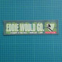 "Thumbnail of ""EDDIE WOULD GO"""