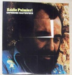 "Thumbnail of ""Eddie Palmieri「Unfinished Masterpiece」LP"""