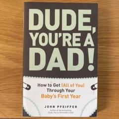 """Thumbnail of """"DUDE, YOU'RE A DAD!"""""""