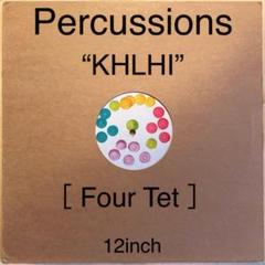 """Thumbnail of """"Percussions [ Four Tet ]– KHLHI 12"""""""""""