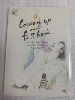 """Thumbnail of """"米倉利紀  loose up and fall back"""""""