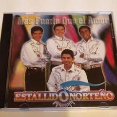 "Thumbnail of ""Mas Fuerte Que el Amor Estallid  Norteno"""