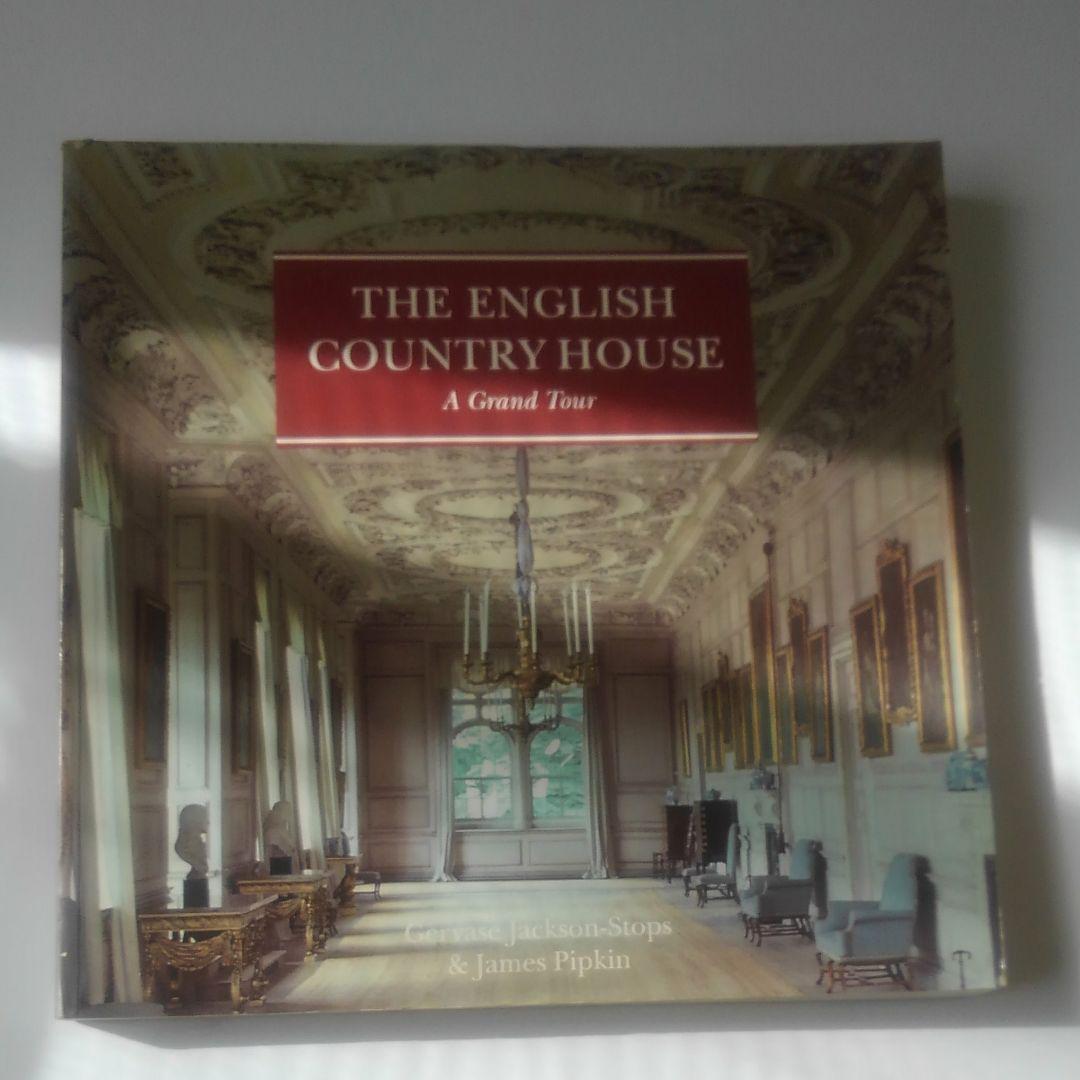 洋書THE ENGLISH COUNTRY HOUSE A Grand Tour¥20,20   メルカリ スマホでかんたん フリマアプリ